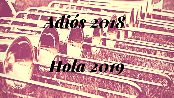 Adiós 2018 -Hola 2019